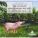 """Der witzigste Vorleseabend der Welt: Live-Lesung.von """"J�rgen von der Lippe"""""""