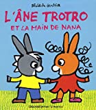 echange, troc Bénédicte Guettier - L'Ane trotro et la main de nana