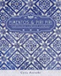 Pimentos and Piri Piri: Portuguese Co...