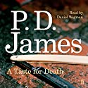 A Taste for Death (       UNABRIDGED) by P. D. James Narrated by Daniel Weyman