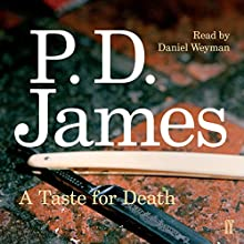 A Taste for Death Audiobook by P. D. James Narrated by Daniel Weyman