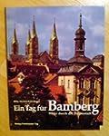 Ein Tag f�r Bamberg. Wege durch die T...