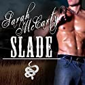 Slade: The Shadow Wranglers Series #4 (       UNABRIDGED) by Sarah McCarty Narrated by Tavia Gilbert