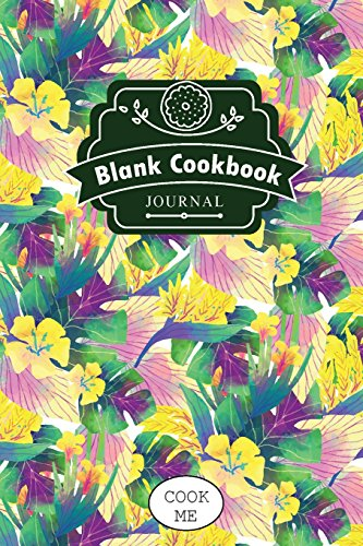 blank-cookbook-journal-recipe-journal-of-my-kitchen-6-x-9104-pages-beauty-of-yellow-flowers-my-recip