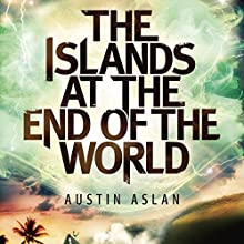 The Islands at the End of the World (       UNABRIDGED) by Austin Aslan Narrated by Allyson Ryan