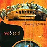 Red & Gold by Fairport Convention (0100-01-01)