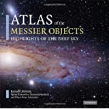 Atlas of the Messier Objects: Highlights of the Deep Skyby Ronald Stoyan