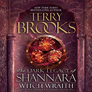 Witch Wraith: The Dark Legacy of Shannara, Book 3 | [Terry Brooks]
