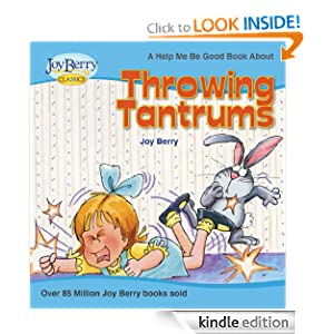 Help Me Be Good About Throwing Tantrums