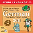 Living Language: German: 2011 Day-To-Day Calendar: Daily Phrase & Culture Calendar
