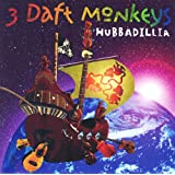 Hubbadilliaby 3 Daft Monkeys