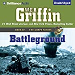 Battleground: The Corps Series, Book 4 | W. E. B. Griffin