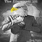 The Illuminati 101   [Jeffrey Jeschke]