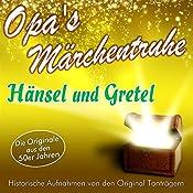 Hänsel und Gretel (Opa's Märchentruhe) |  N.N.