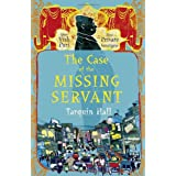 The Case of the Missing Servant: Vish Puri, Most Private Investigatorby Tarquin Hall