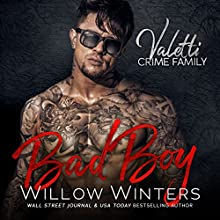 Bad Boy: A Bad Boy Mafia Romance Audiobook by Willow Winters Narrated by Lance Greenfield, Samantha Prescott