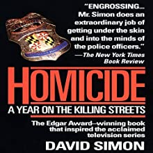 Homicide: A Year on the Killing Streets (       ABRIDGED) by David Simon Narrated by Reed Diamond