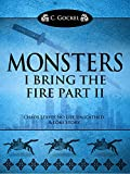 img - for Monsters : I Bring the Fire Part II (A Loki Story) book / textbook / text book