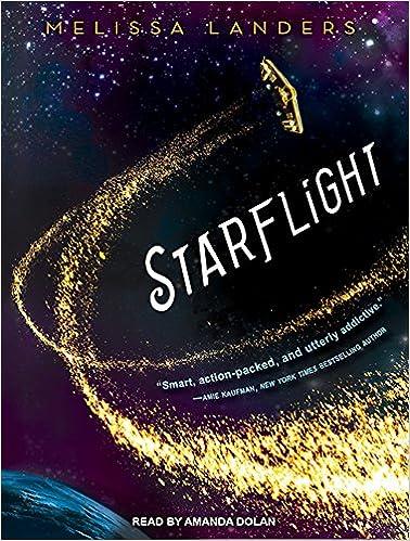 Starflight, Book 1 -  Melissa Landers