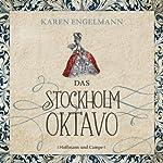 Das Stockholm Oktavo   Karen Engelmann