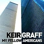 My Fellow Americans | Keir Graff