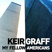My Fellow Americans Audiobook by Keir Graff Narrated by John Moraitis
