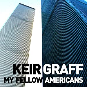 My Fellow Americans | [Keir Graff]