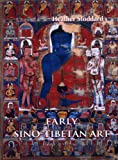 img - for Early Sino-Tibetan Art book / textbook / text book
