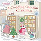 img - for A Chipping Cheddar Christmas (Angelina Ballerina) book / textbook / text book
