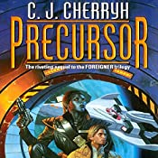 Precursor: Foreigner Sequence 2, Book 1 | C. J. Cherryh