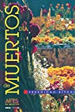 img - for Artes de Mexico # 62. Dia de muertos: Serenidad ritual / Day of the Dead. Ritual Serenity (Spanish Edition) book / textbook / text book