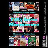 Molly Synthia Presents Fifty from Mmmmore: 50 Explicit Erotica Shorts