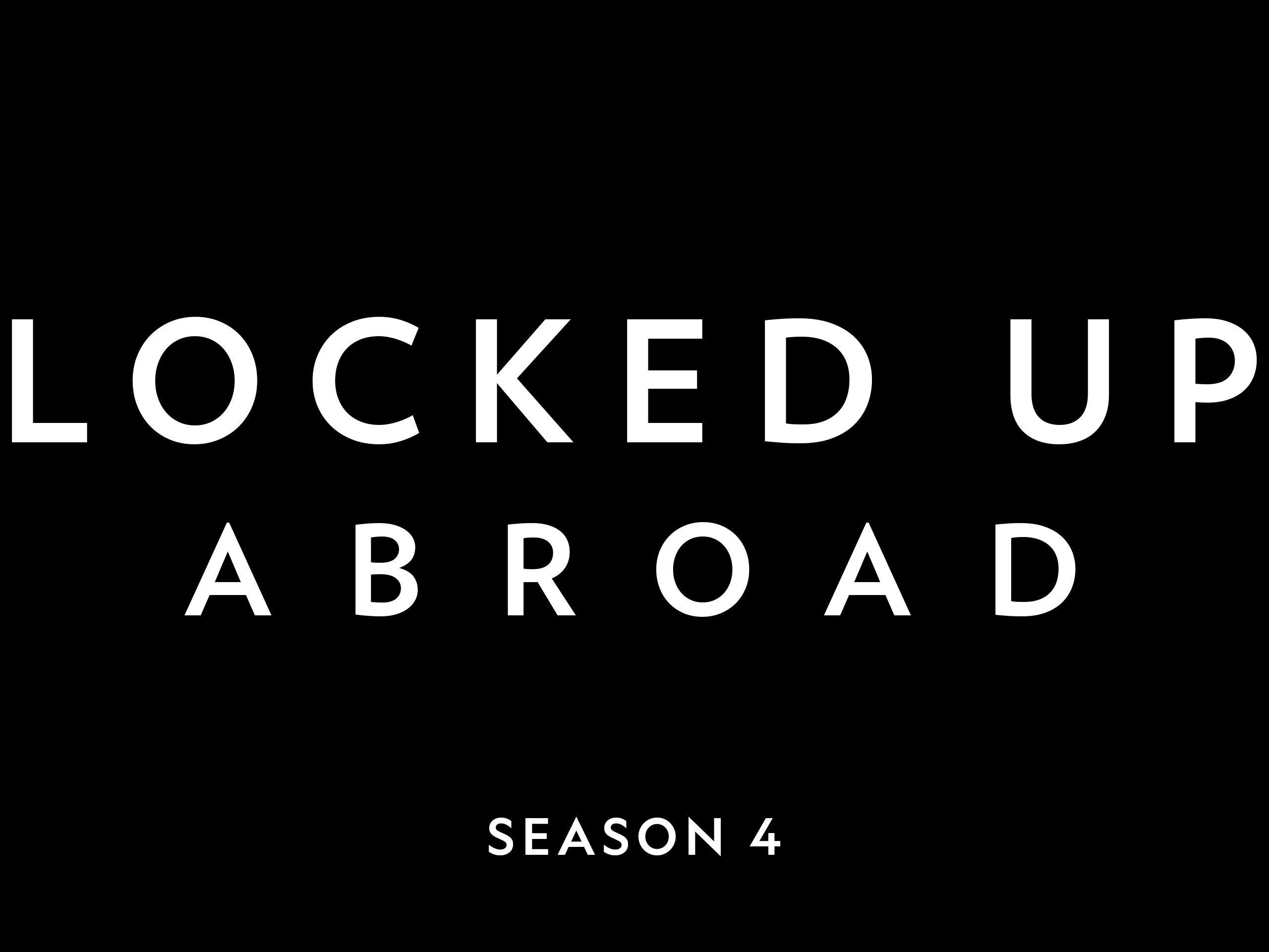 Locked Up Abroad on Amazon Prime Instant Video UK