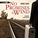 No Promises in the Wind Audiobook by Irene Hunt Narrated by Charlie Thurston