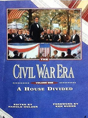 001: The Civil War Era: A House Divided
