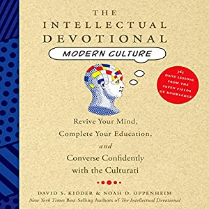 The Intellectual Devotional: Modern Culture Audiobook