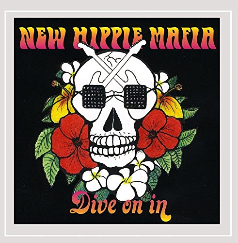 New Hippie Mafia - Dive On In