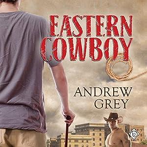 Eastern Cowboy Audiobook