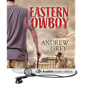 Audio Book Review: Eastern Cowboy by Andrew Grey