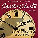 The Seven Dials Mystery Audiobook by Agatha Christie Narrated by Emilia Fox