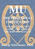MU: THE FIRST GREAT CIVILIZATION - And Its Connection To Peru, New Mexico, The Hopi And Santa Fe