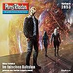 Im falschen Babylon (Perry Rhodan 2853) | Oliver Fröhlich