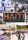 Haiti: Triumph Sorrow & the Struggle of a People