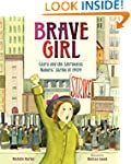 Brave Girl: Clara and the Shirtwaist...