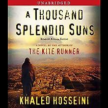 A Thousand Splendid Suns Audiobook by Khaled Hosseini Narrated by Atossa Leoni
