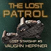 The Lost Patrol: Lost Starship Series, Book 5 | Vaughn Heppner