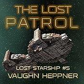 The Lost Patrol: Lost Starship Series, Book 5   Vaughn Heppner