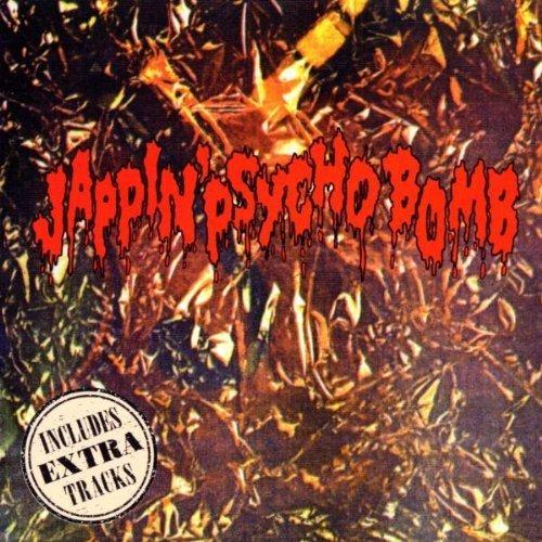 Vol. 1-Jappin' Psycho Bomb by Scamp, Horney's, Pharaoh, Tokyo $Kunx, Crackpot, Floozy Drippy's (1999-10-26)