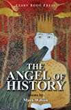 The Angel of History Mark Wilson