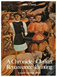 img - for A Chronicle of Italian Renaissance Painting book / textbook / text book